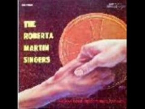 The Roberta Martin Singers - What A Blessing In Jesus